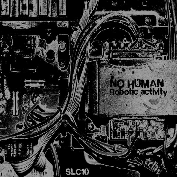 No Human: Nuevo colaborador y nuevo lanzamiento, SLC10. RoboticActivity