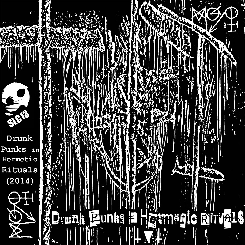 Vuelven los Punks! MÖ$Q – Drunk Punks In Hermetic Rituals (SLC13)