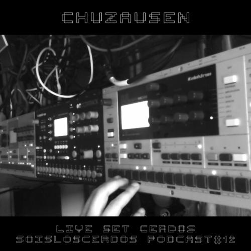 Chuzausen-live_Set-Soisloscerdos_Podcast12-cover