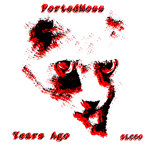PortedMoss – Years Ago