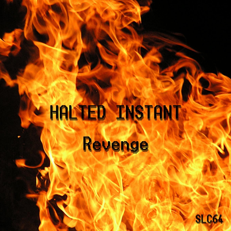 Halted Instant – Revenge EP